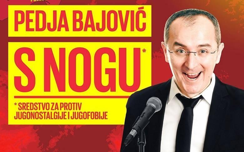 Peđa Bajović: Stand-up S nogu (Sredstvo za protiv jugonostalgije i jugofobije)